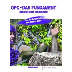 OPC - Das Fundament menschlicher Gesundheit