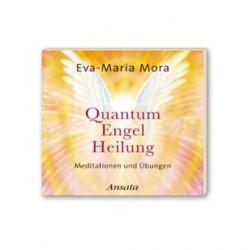 Quantum Engel Heilung: Energietherapie und Kommunikation mit Engeln - CD