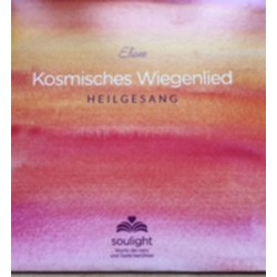 Kosmishces Wiegenlied Heilgesang CD